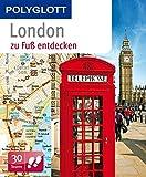 POLYGLOTT Reiseführer London zu Fuß entdecken (POLYGLOTT zu Fuß entdecken)