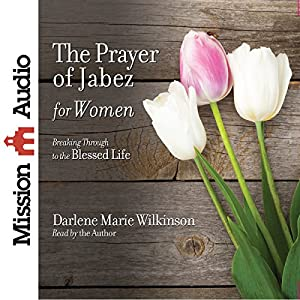 The Prayer of Jabez for Women Audiobook
