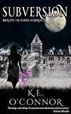 Subversion: The School of Exorcists (YA paranormal adventure and romance, Book 5)