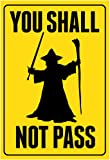 You Shall Not Pass Sign Movie Poster 13 x 19in