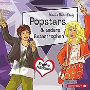 Popstars & andere Katastrophen (Freche Mädchen) | Bianka Minte-König