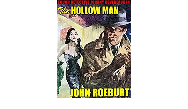 The Hollow Man Kindle Edition By John Roeburt Mystery Thriller