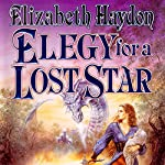 Elegy for a Lost Star | Elizabeth Haydon