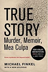 True Story tie-in edition: Murder, Memoir, Mea Culpa Paperback – April 7, 2015 Unknown Binding