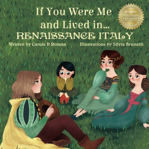 If You Were Me and Lived in...Renaissance Italy (An Introduction