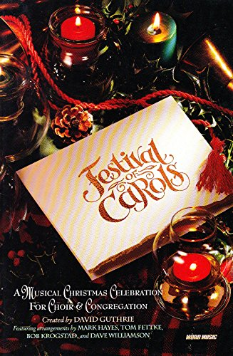 Festival of Carols: A Musical Christmas Celebration for Choir & - Christmas Carol Guthrie