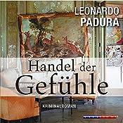 Handel der Gefühle (Das Havanna-Quartett 2) | Leonardo Padura