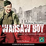 Warsaw Boy: A Memoir of a Wartime Childhood | Andrew Borowiec