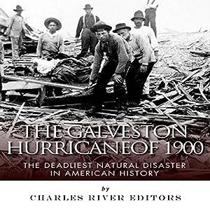 The Galveston Hurricane of 1900 Audiobook
