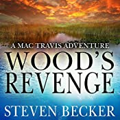 Wood's Revenge: Nautical Thriller Series, Book 7 | Steven Becker