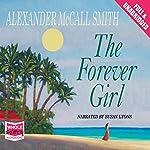 The Forever Girl | Alexander McCall Smith