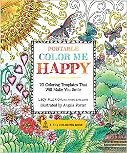 Portable Color Me Happy: 70 Coloring Templates That Will ...