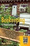 Beekeeping - A Practical..