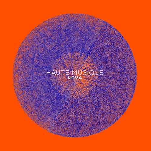 Nova - Haute Musique (The Comp...