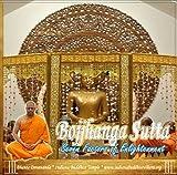 Bojjhanga Sutta: The Seven Factors of Enlightenment (Healing Chanting)