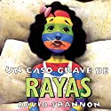 A Bad Case of Stripes Audiobook by David Shannon Narrated by Sandra Colmenares
