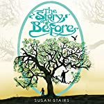 The Story of Before | Susan Stairs