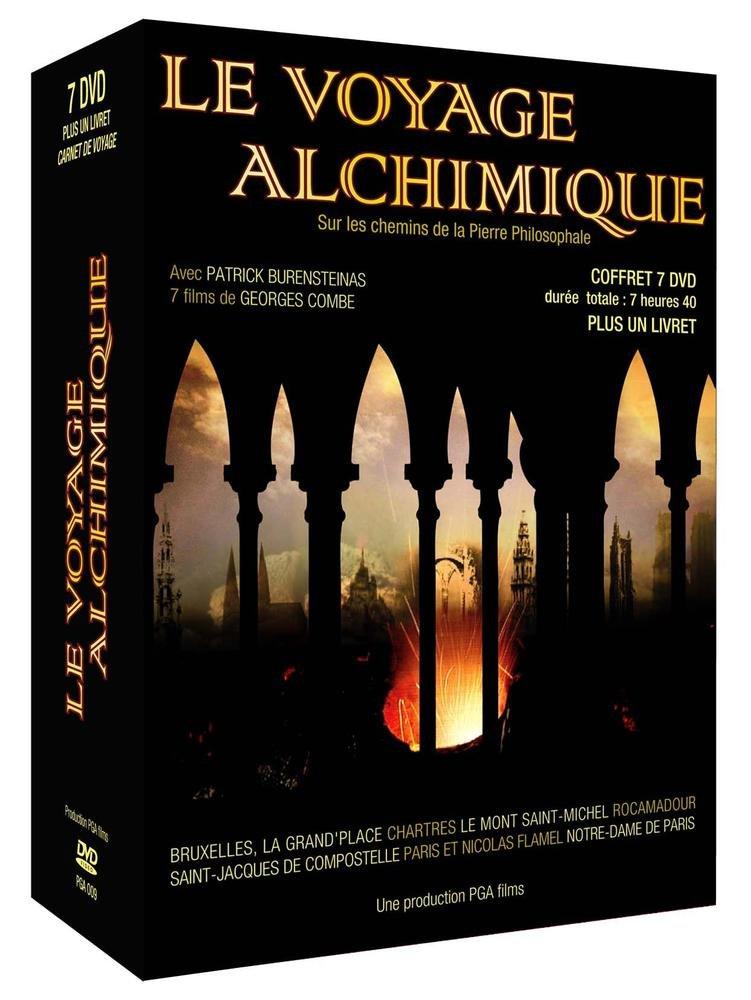 Le Voyage alchimique Sur les chemins de la pierre philosophale