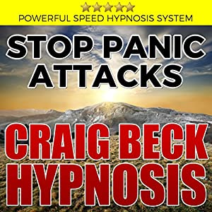 Stop Panic Attacks: Craig Beck Hypnosis Speech