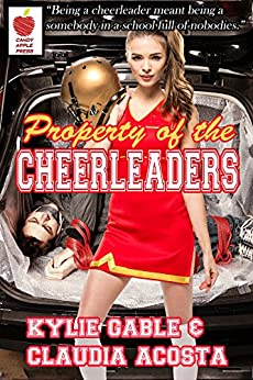 Property of the Cheerleaders by [Gable, Kylie, Acosta, Claudia]