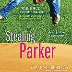 Stealing Parker | Miranda Kenneally