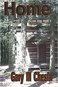 Home: It's not Over Book 3