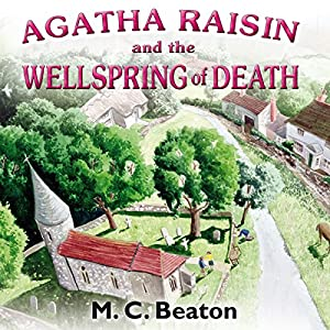 Agatha Raisin and the Wellspring of Death Hörbuch