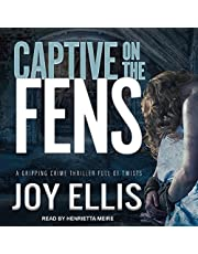 Captive on the Fens: DI Nikki Galena Series, Book 6