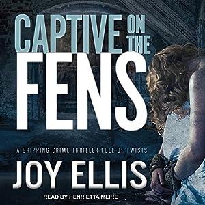Captive on the Fens Audiobook