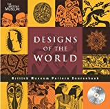 img - for Designs of the World (British Museum Pattern Books) book / textbook / text book