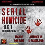 Serial Homicide, Book 1 | RJ Parker PhD