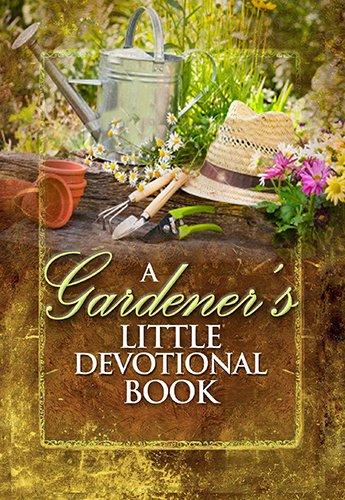 A Gardener's Little Devotional Book
