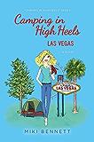 Camping in High Heels: Las Vegas
