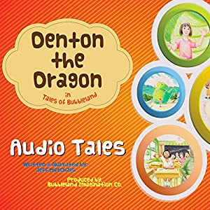 Denton the Dragon in Tales of Bubbleland Audiobook