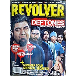 Deftones: Chino Talks Trash! / Motley Crue Giveaway! / Summer Tour Survival Secrets! / Mudvayne / Poison the Well / Trapt / Ozzy in His Underwear! (Revolver, August 2003)