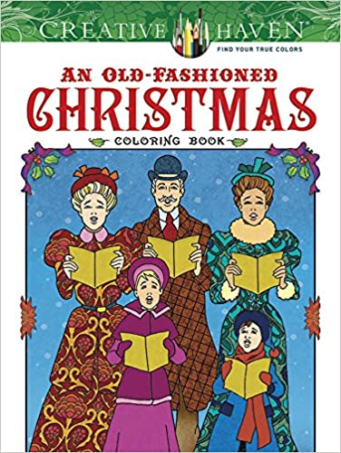 amazoncom creative haven an old fashioned christmas coloring book adult coloring 9780486812366 ted menten books