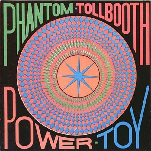 Power Toy By Phantom Tollbooth (2002-01-01)