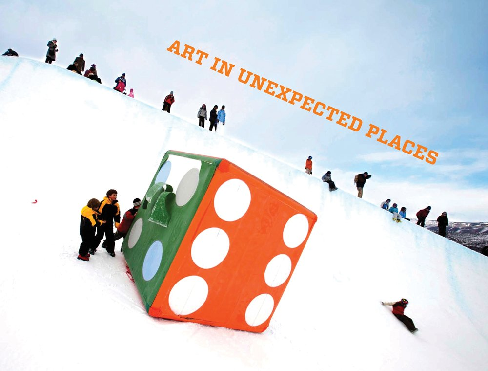 Read Online Art in Unexpected Places: The Aspen Art Museum and Aspen Skiing Company Collaboration ebook