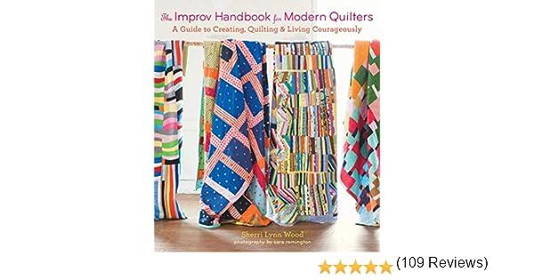Wood, S: The Improv Handbook for Modern Quilters: Amazon.es: Wood, Sherri: Libros en idiomas extranjeros