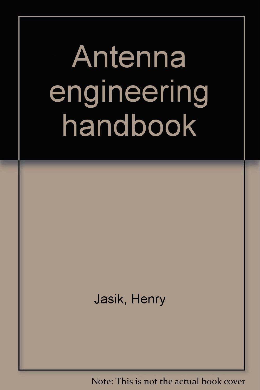 antenna engineering handbook jasik