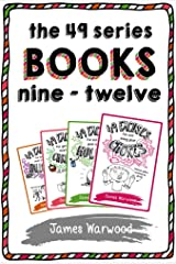 The 49 Series: Books 9 - 12 (The 49... Series) Kindle Edition