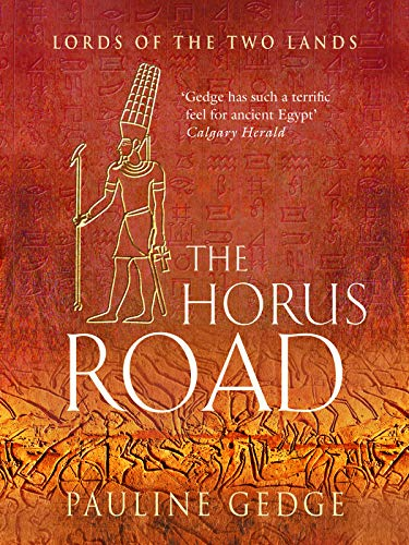The Horus Road The Epic Historical Egyptian Classic Adventures