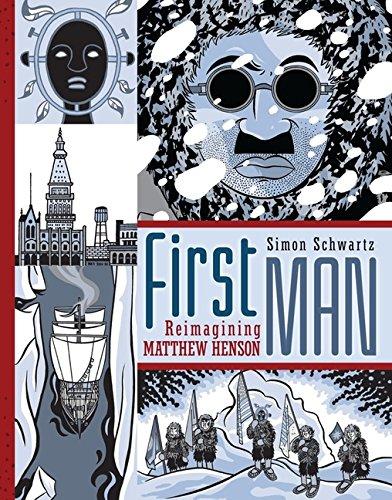 First Man: Reimagining Matthew Henson (Fiction - Young Adult)