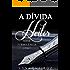 A DÍVIDA: Heitor (Série Turbulência Livro 1)