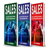 Sales: Bible of 3 Books in 1: Beginner's Guide + Tips and Tricks + Simple and Effective Strategies
