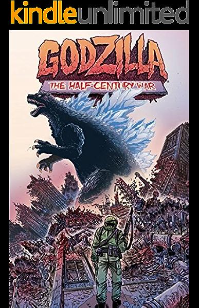 Amazon Com Godzilla Half Century War Godzilla Half Century War Ebook Stokoe James Stokoe James Kindle Store