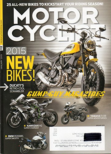Motorcyclist Magazine January 2015 NEW BIKES25 ALL NEW TO KICKSTART YOUR RIDING SEASON 30 Years of Harley Softail HONDA CB300F CAN-AM Spyder F3 BMW S1000RR & R1200RS Kawasaki H2 ()