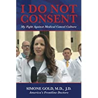 Image for I Do Not Consent: My Fight Against Medical Cancel Culture