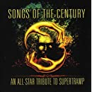 Songs Of The Century - An All-Star Tribute To Supertramp feat. Chris Squire, Rick Wakeman, Steve Morse, Robby Krieger, et al.