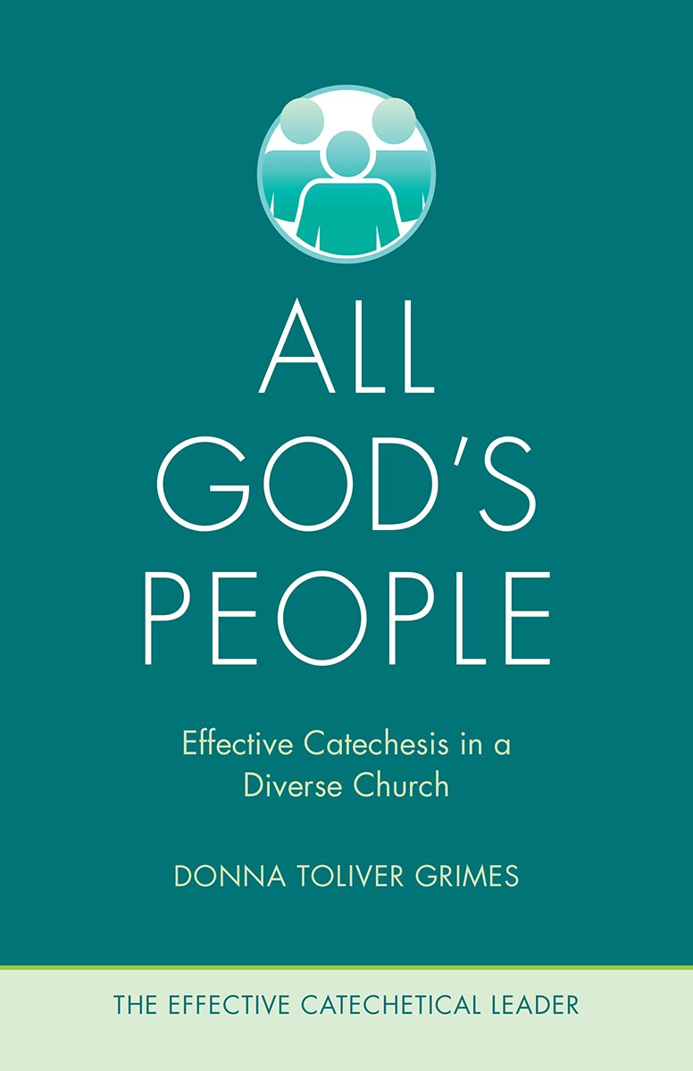 All God's People: Effective Catechesis in a Diverse Church (The Effective Catechetical Leader) pdf epub